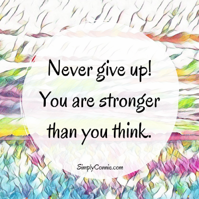 Never Give Up. You Are Stronger Than You Think. MCS