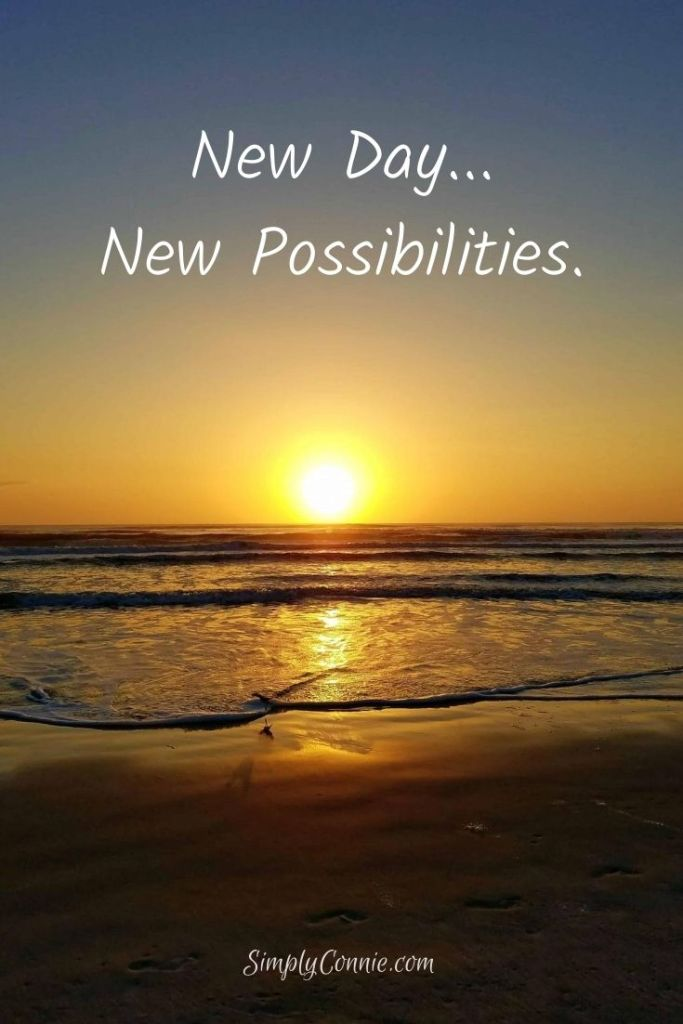 New day, new possibilities