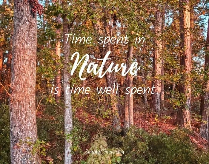 Time spent in nature is time well spent.